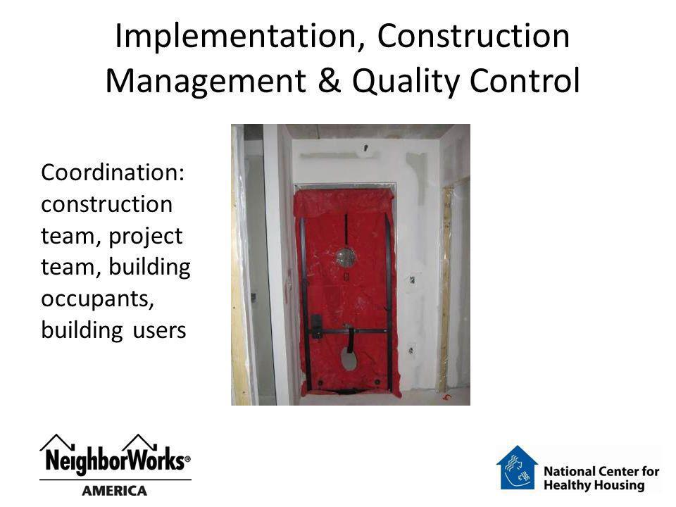 Implementation, Construction Management & Quality Control