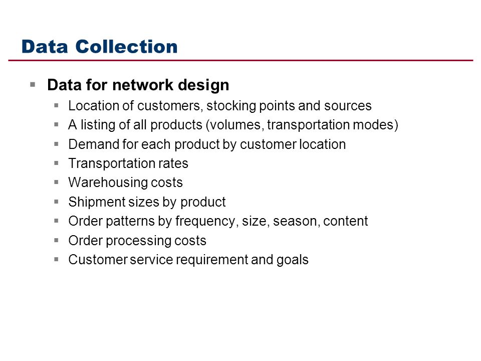 Data Collection Data for network design