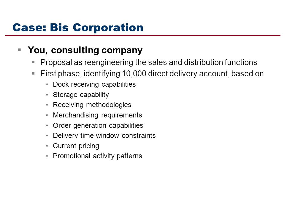Case: Bis Corporation You, consulting company