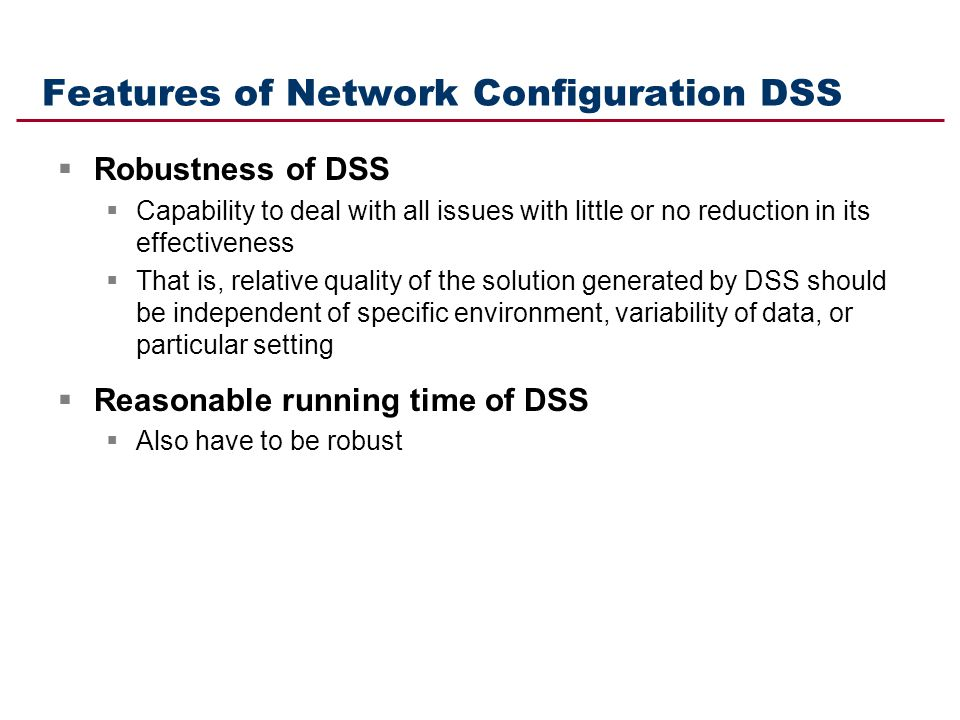 Features of Network Configuration DSS