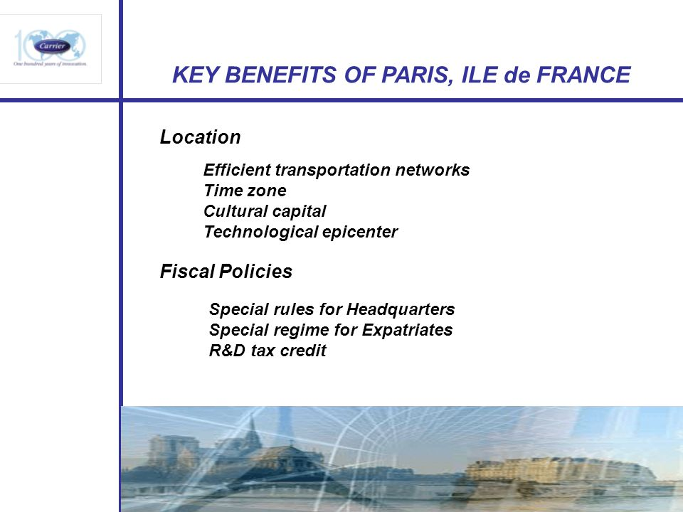 KEY BENEFITS OF PARIS, ILE de FRANCE