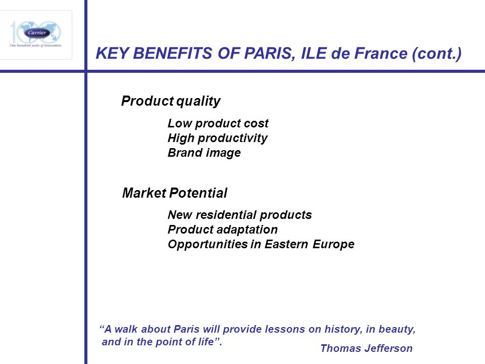 KEY BENEFITS OF PARIS, ILE de France (cont.)