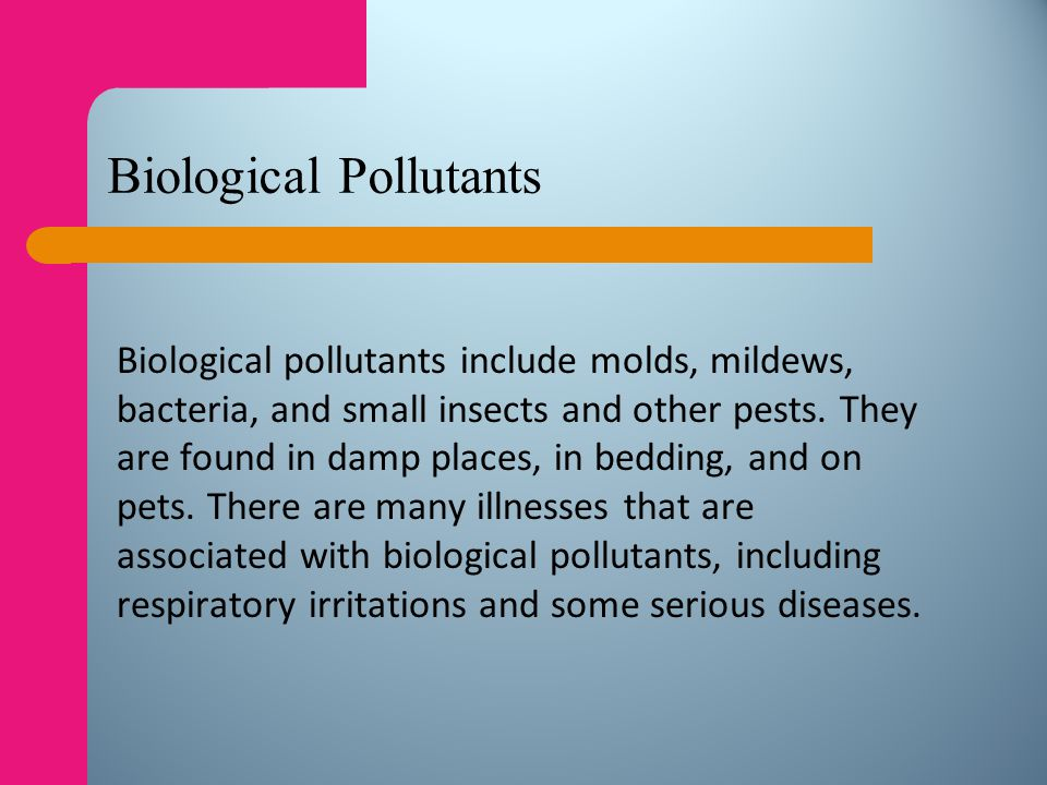 Biological Pollutants