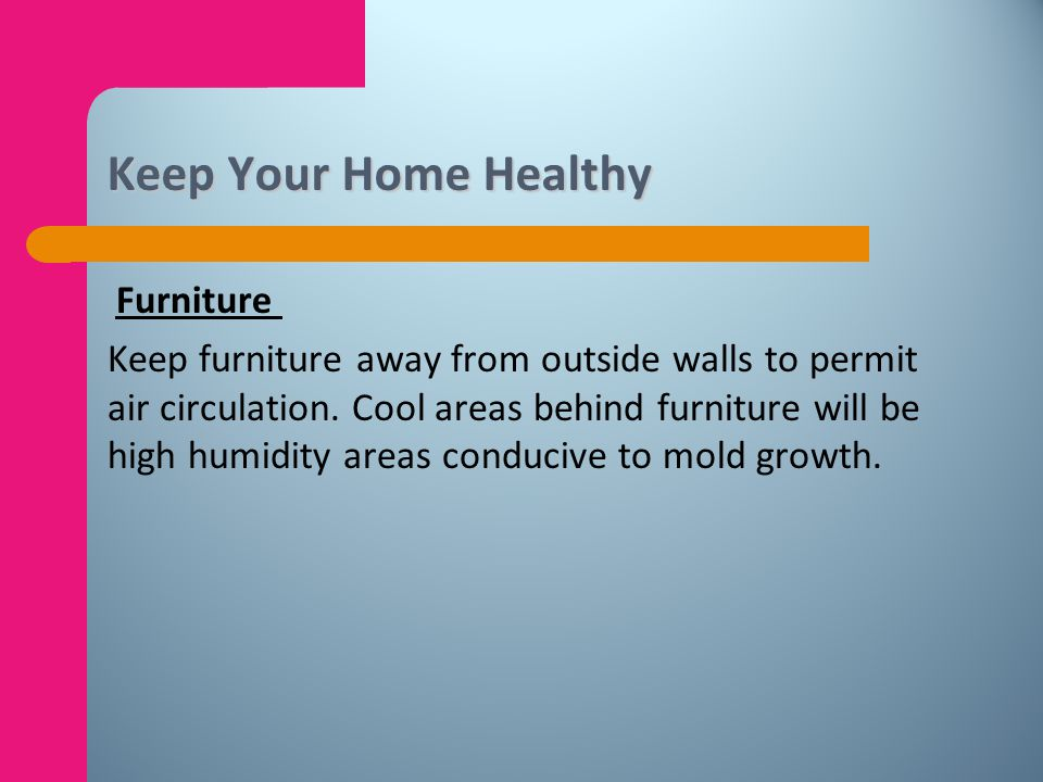 Keep Your Home Healthy Furniture