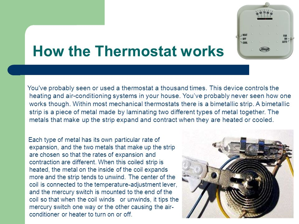 How the Thermostat works