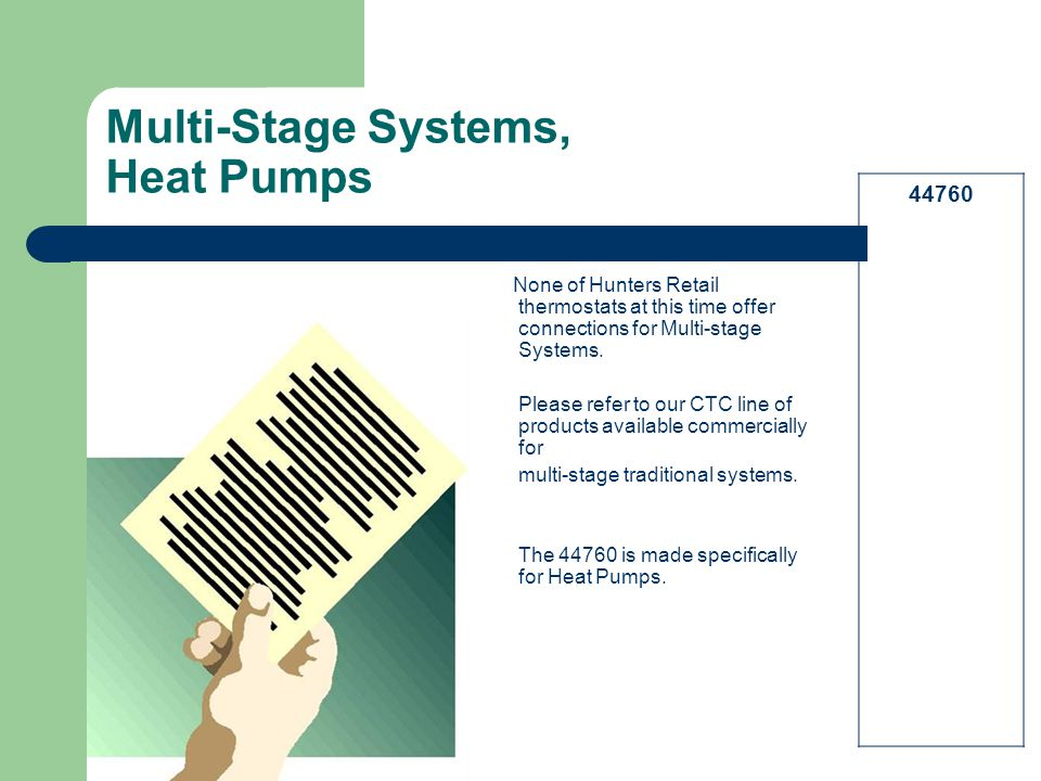 Multi-Stage Systems, Heat Pumps