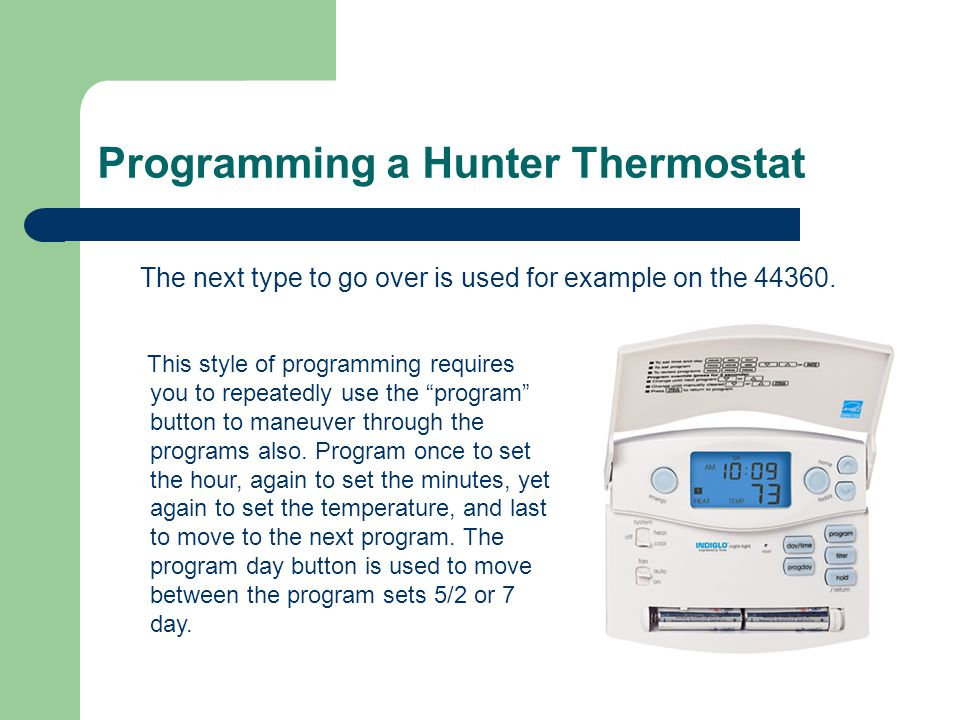 Programming a Hunter Thermostat