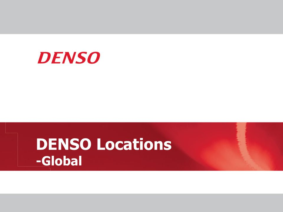 DENSO Locations -Global