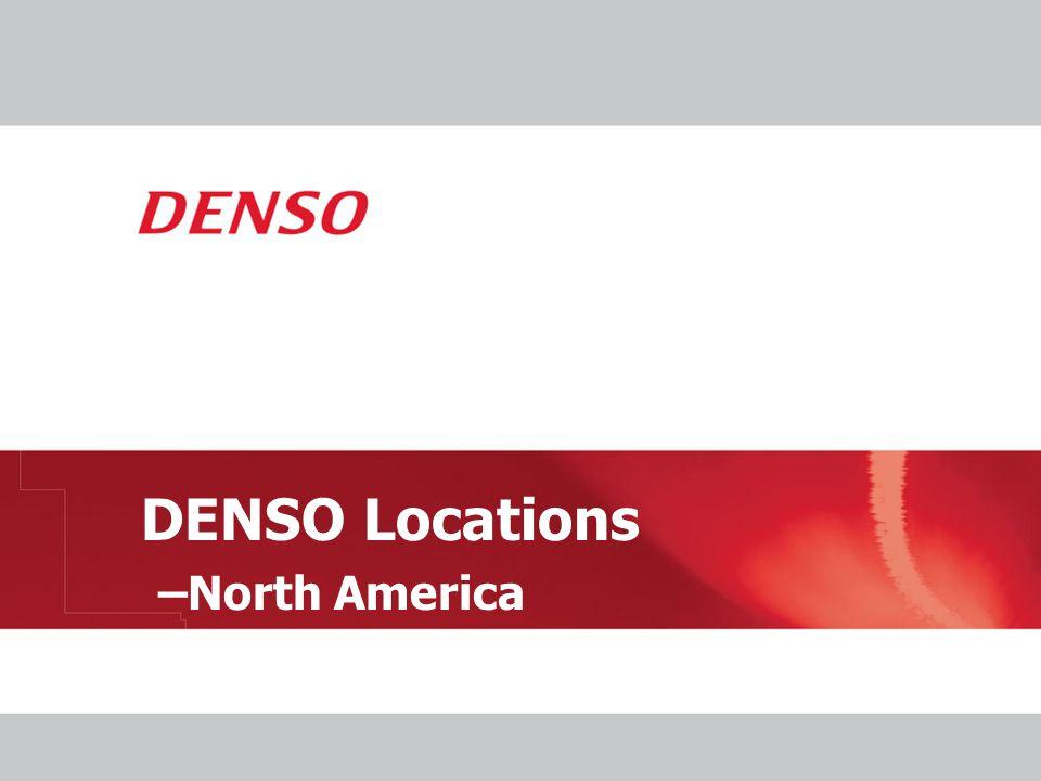 DENSO Locations –North America