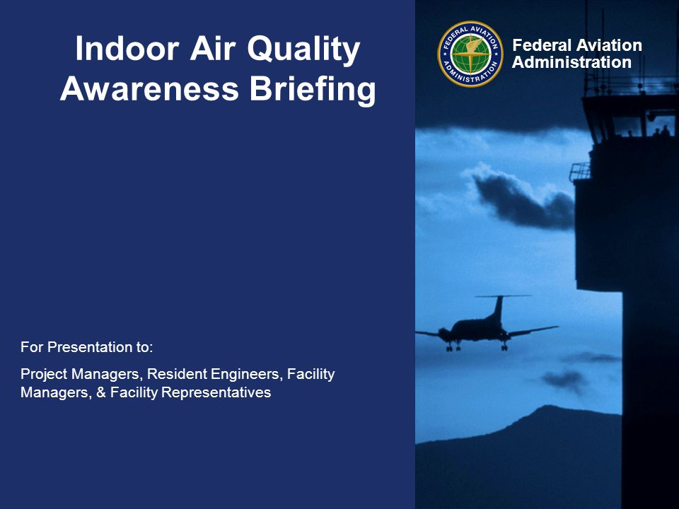 Indoor Air Quality Awareness Briefing
