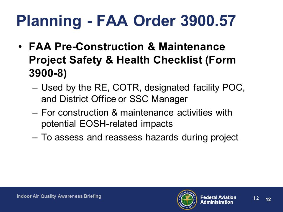 Planning - FAA Order 3900.57 FAA Pre-Construction & Maintenance Project Safety & Health Checklist (Form 3900-8)