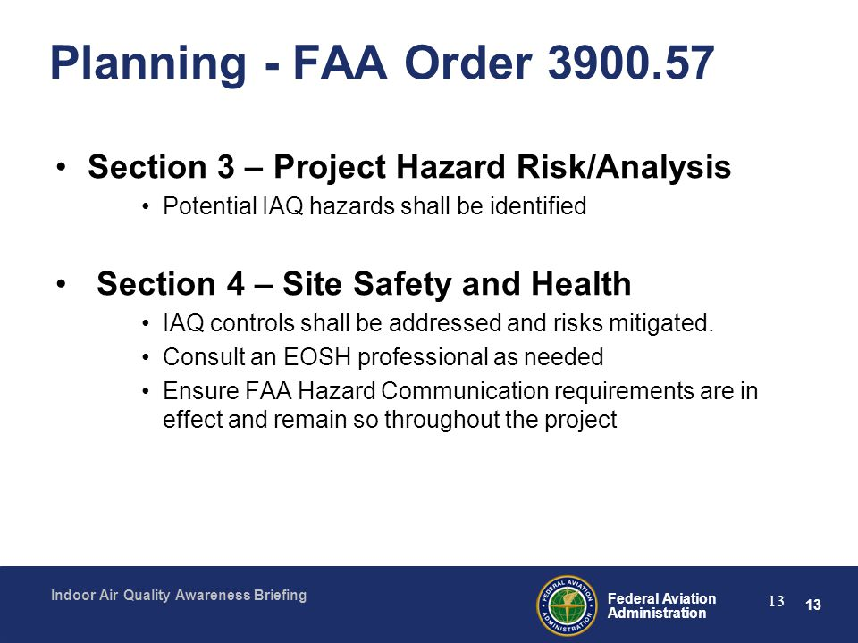Planning - FAA Order 3900.57 Section 3 – Project Hazard Risk/Analysis