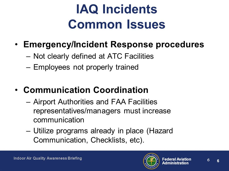 IAQ Incidents Common Issues