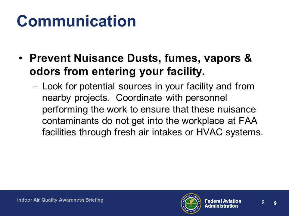 Communication Prevent Nuisance Dusts, fumes, vapors & odors from entering your facility.