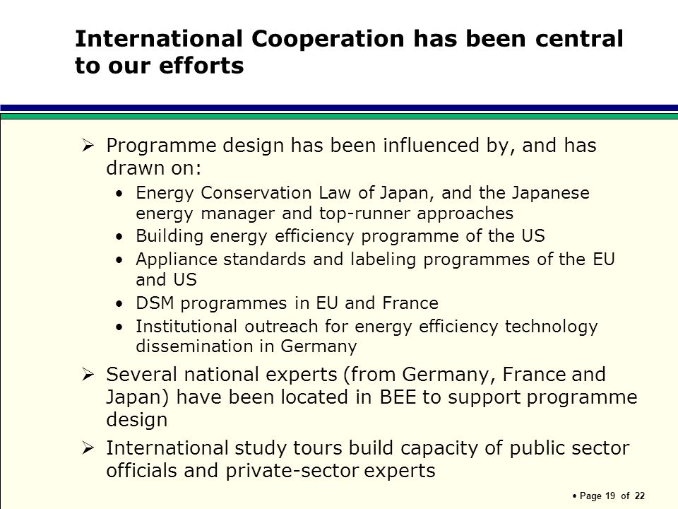 International Cooperation has been central to our efforts