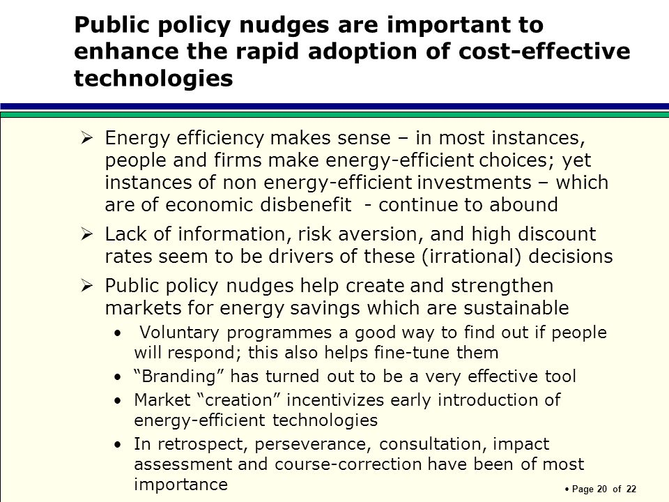 Public policy nudges are important to enhance the rapid adoption of cost-effective technologies