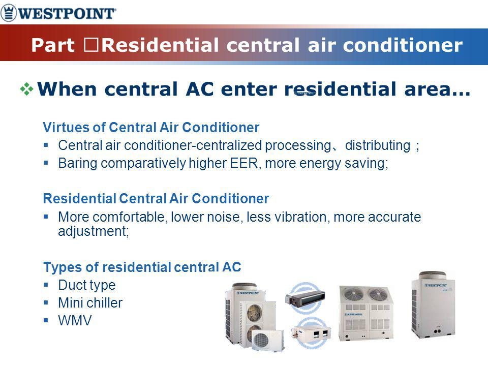 Part ⅡResidential central air conditioner