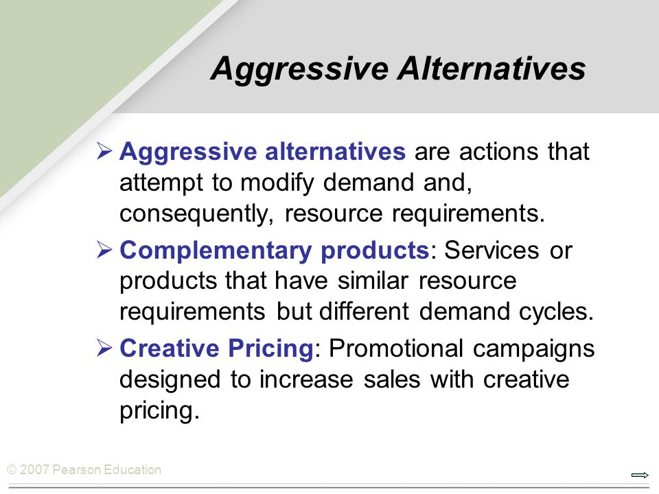 Aggressive Alternatives