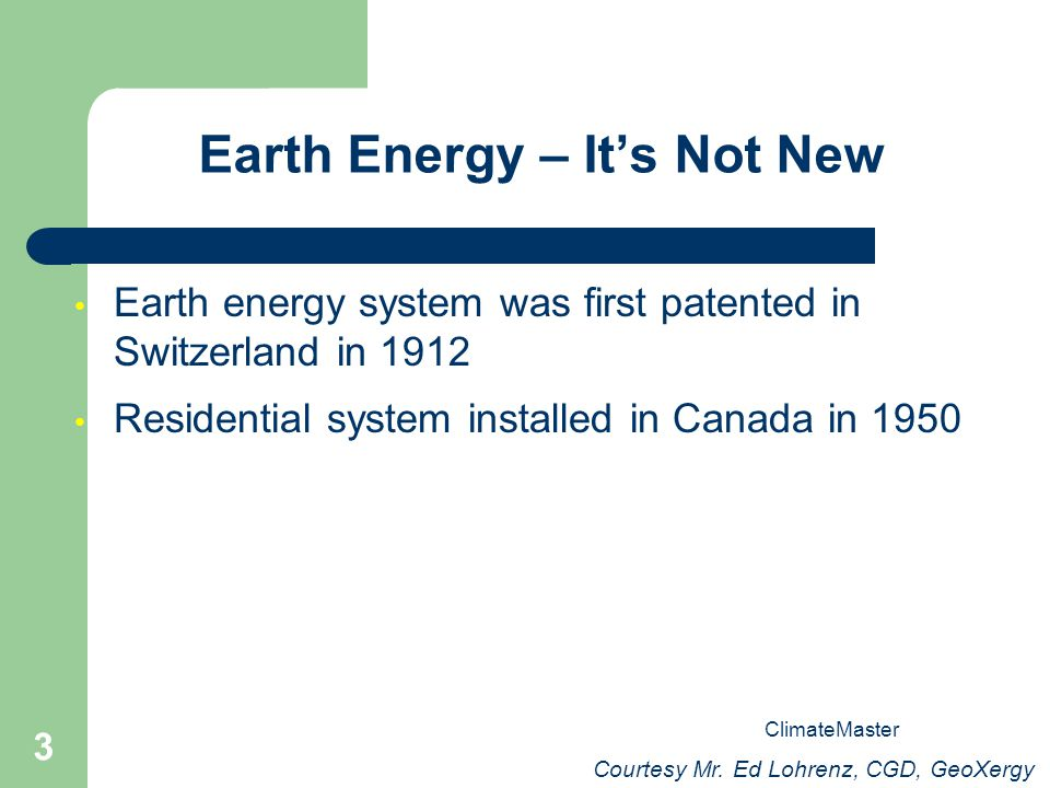 Earth Energy – It's Not New
