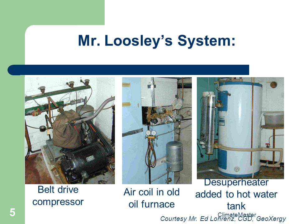 Mr. Loosley's System: Desuperheater added to hot water tank