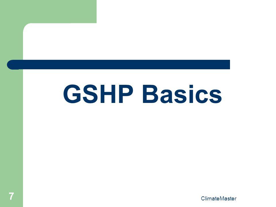 GSHP Basics ClimateMaster
