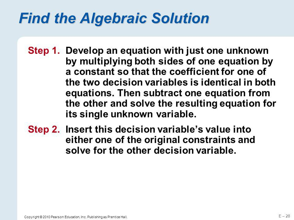Find the Algebraic Solution