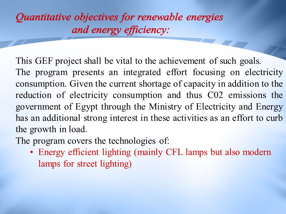 Quantitative objectives for renewable energies and energy efficiency: