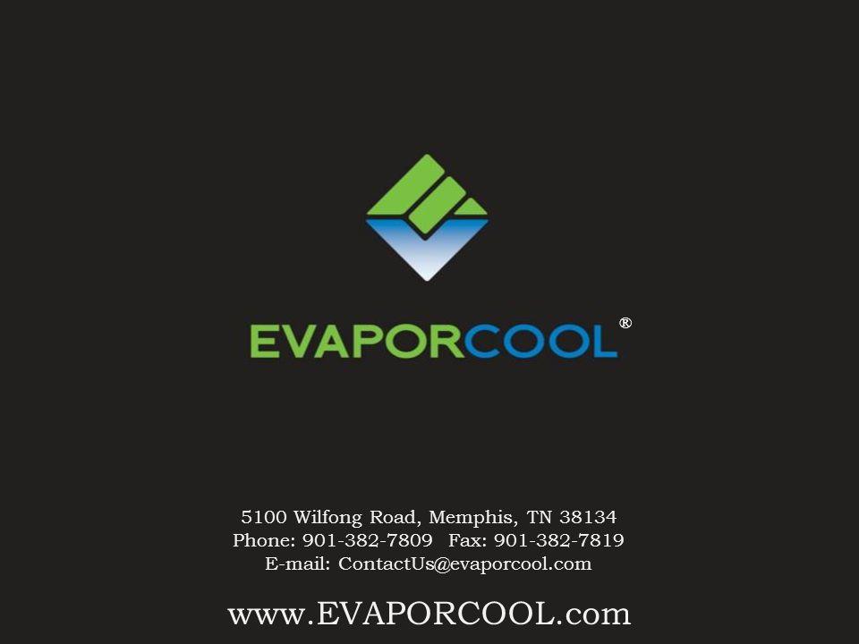 www.EVAPORCOOL.com 5100 Wilfong Road, Memphis, TN 38134