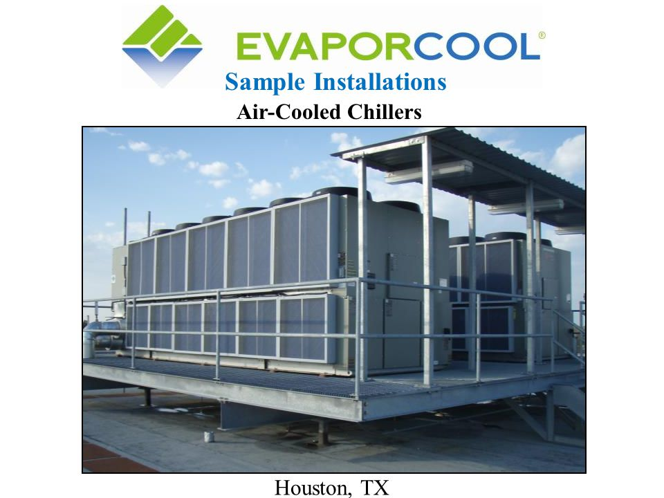 Sample Installations Air-Cooled Chillers Houston, TX