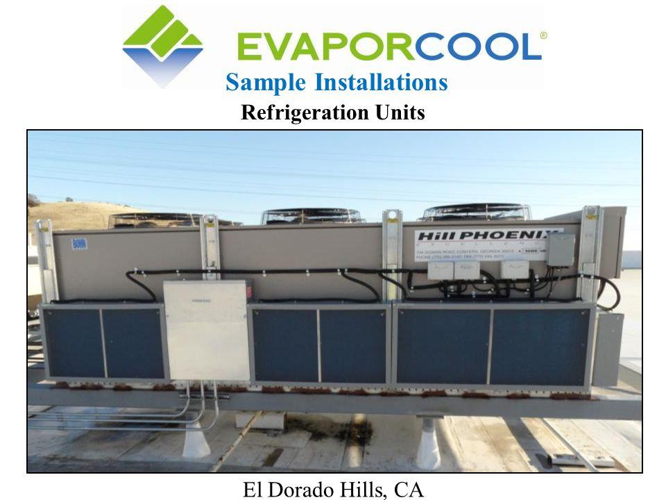 Sample Installations Refrigeration Units El Dorado Hills, CA