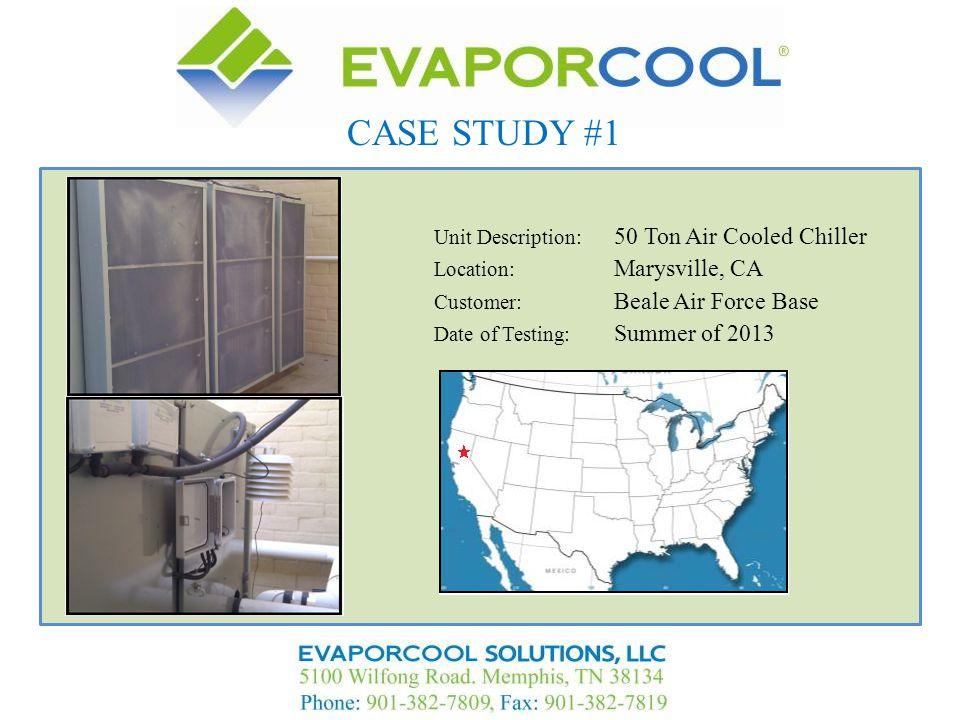 CASE STUDY #1 Unit Description: 50 Ton Air Cooled Chiller