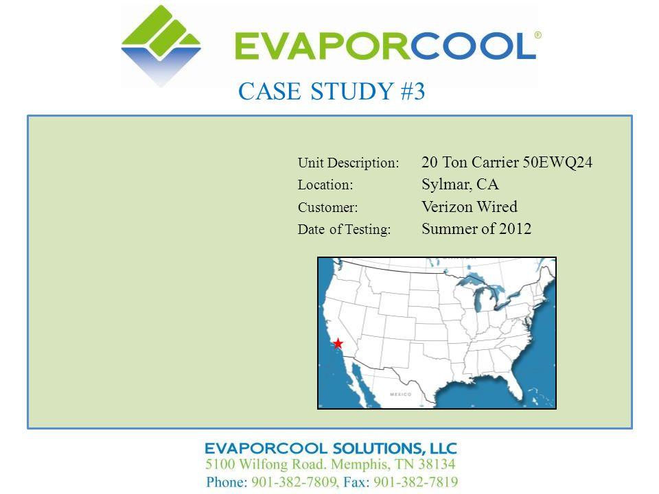 CASE STUDY #3 Unit Description: 20 Ton Carrier 50EWQ24