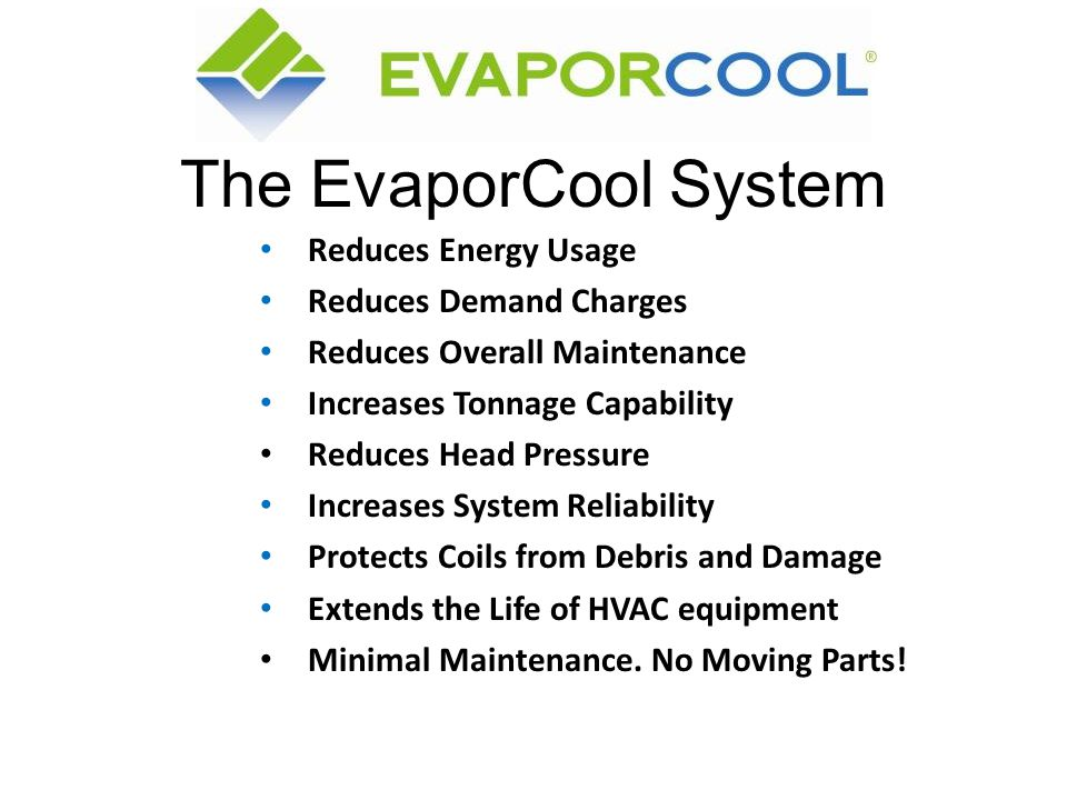 The EvaporCool System Reduces Energy Usage Reduces Demand Charges