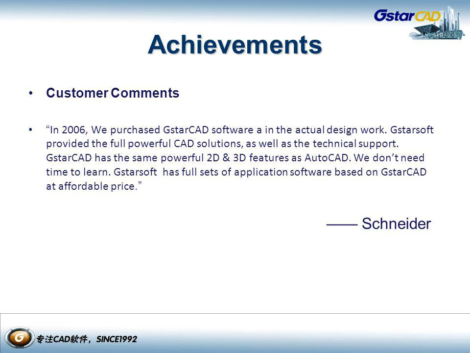 Achievements Customer Comments —— Schneider