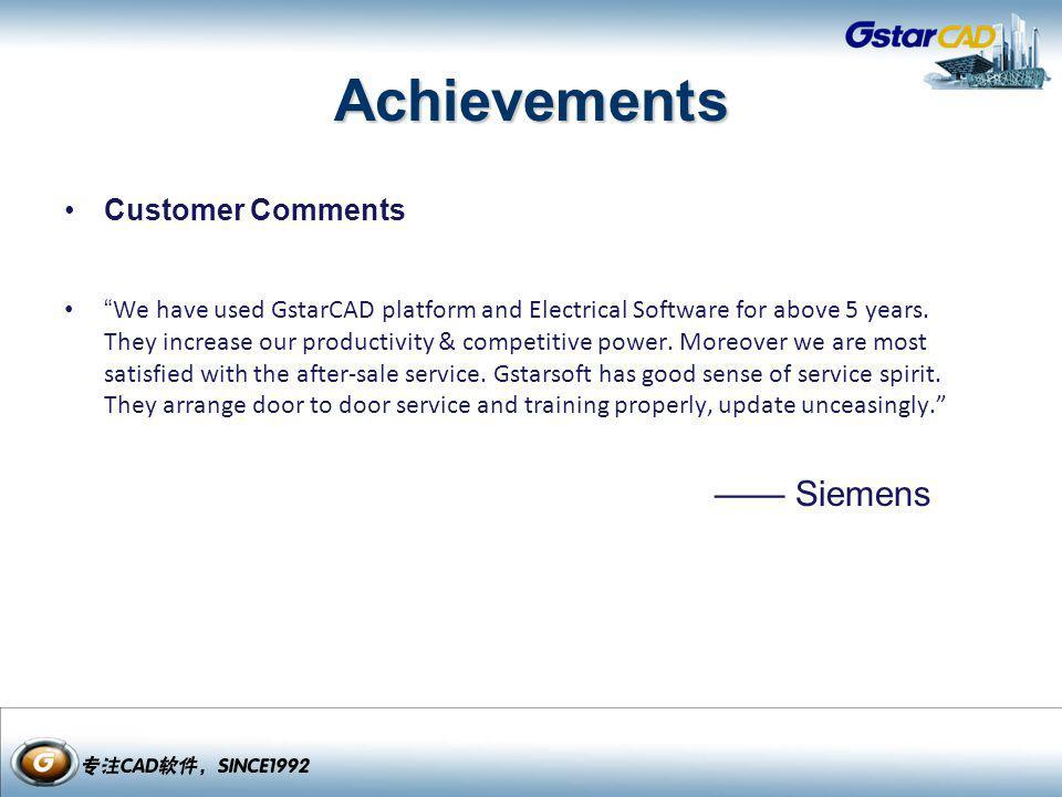 —— Siemens Achievements Customer Comments