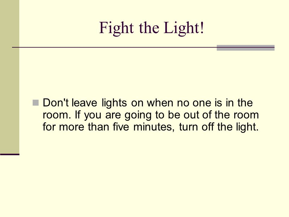Fight the Light!