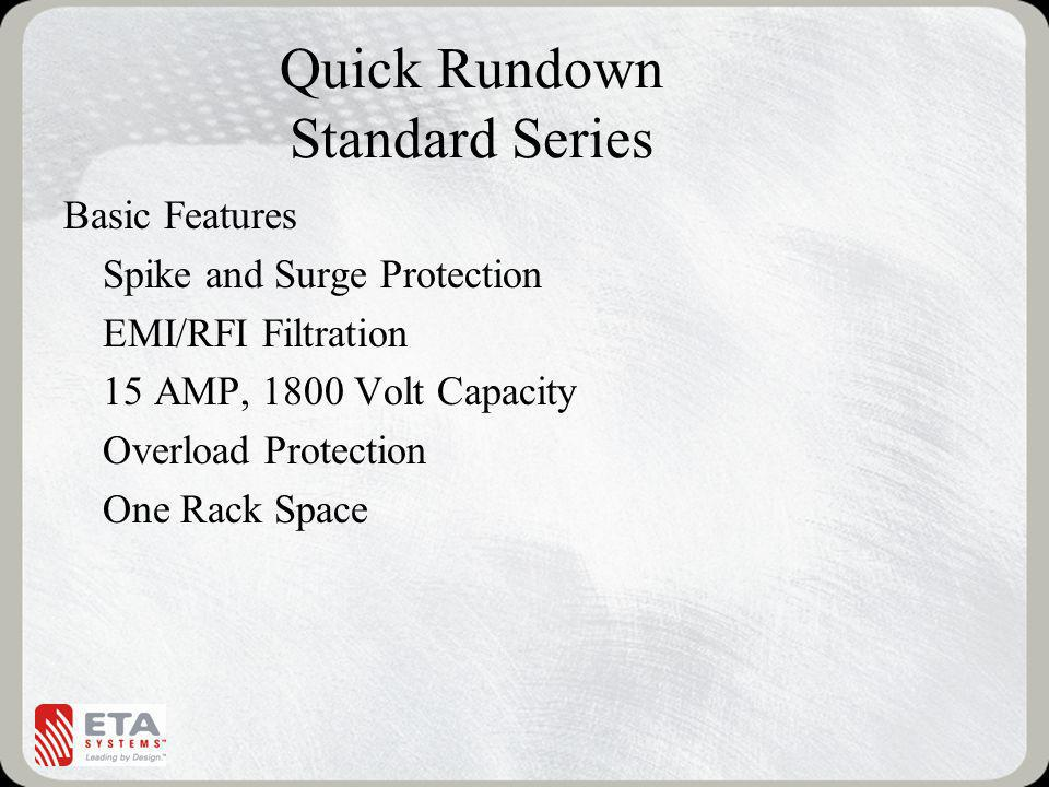 Quick Rundown Standard Series