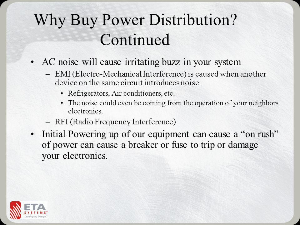 Why Buy Power Distribution Continued