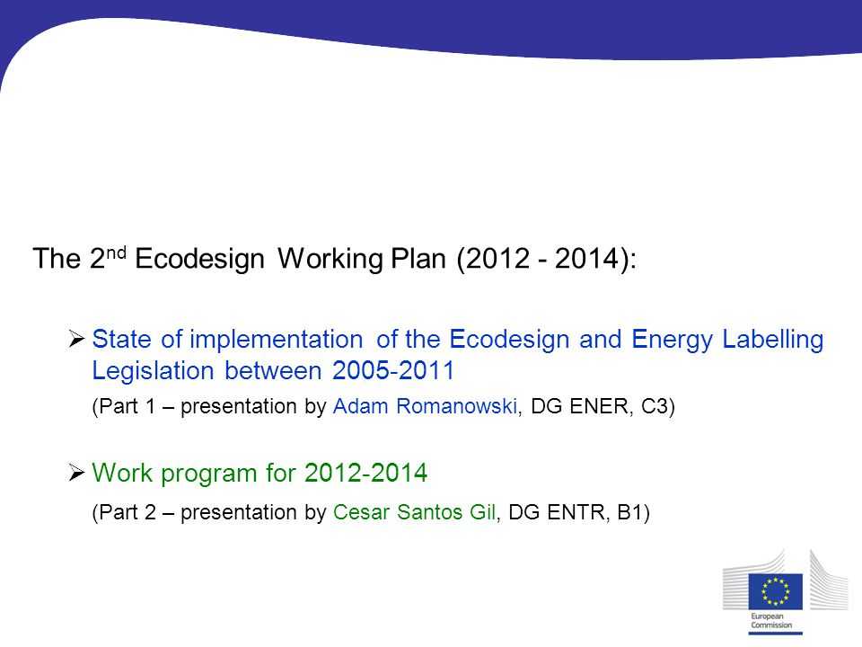 The 2nd Ecodesign Working Plan (2012 - 2014):