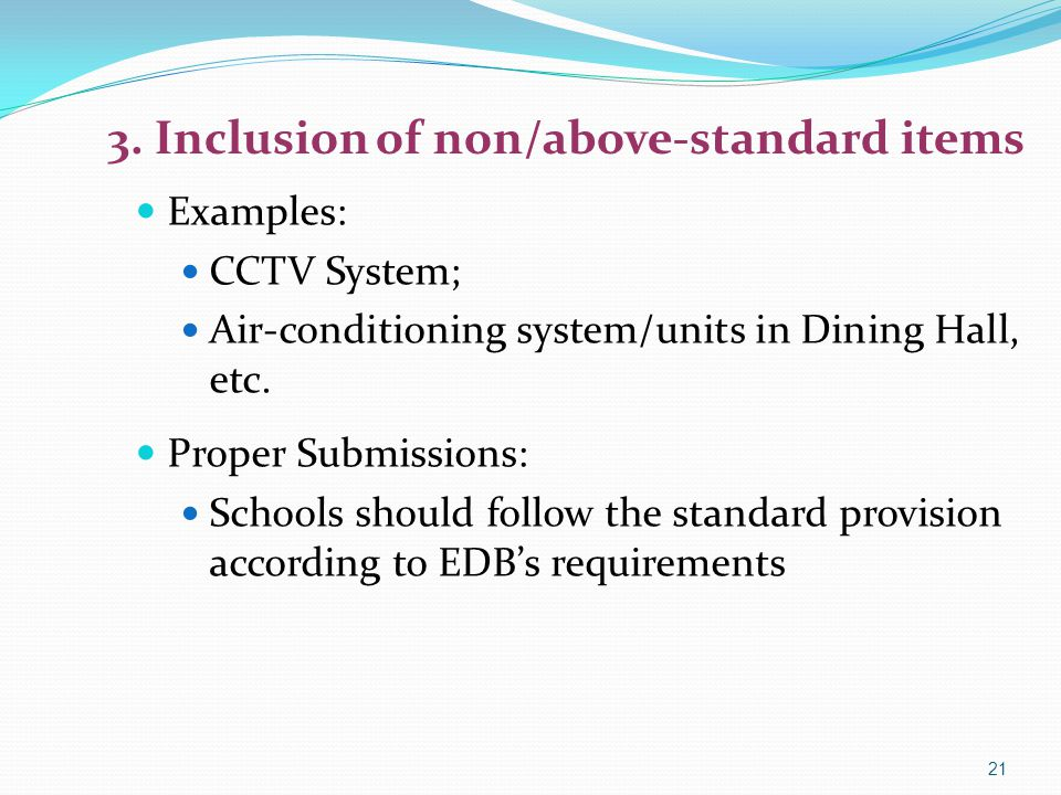 3. Inclusion of non/above-standard items