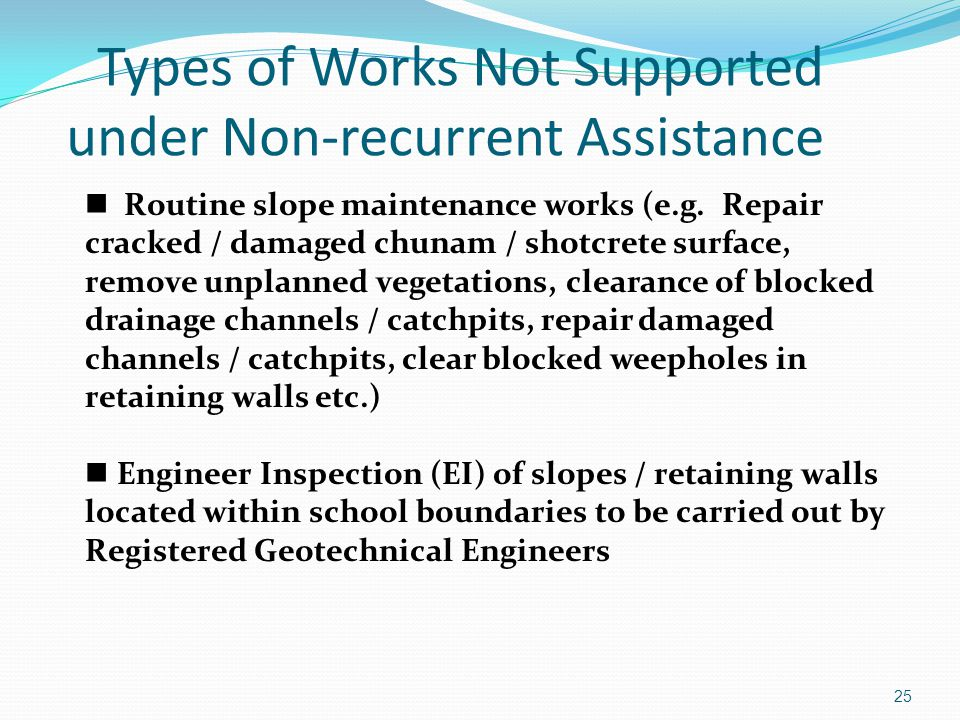 Types of Works Not Supported under Non-recurrent Assistance