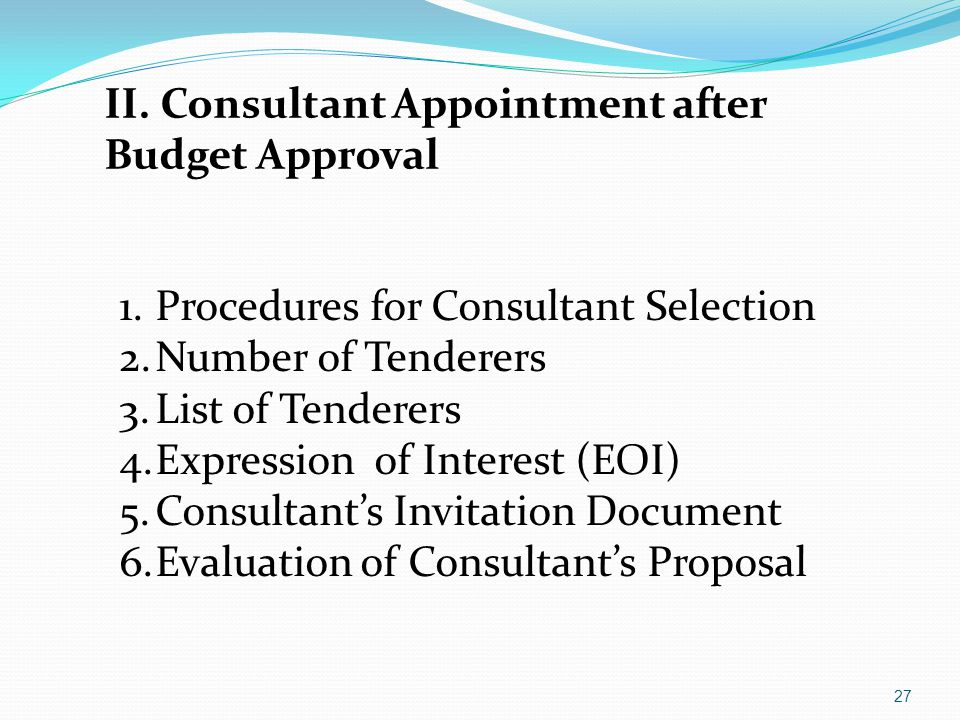 II. Consultant Appointment after Budget Approval