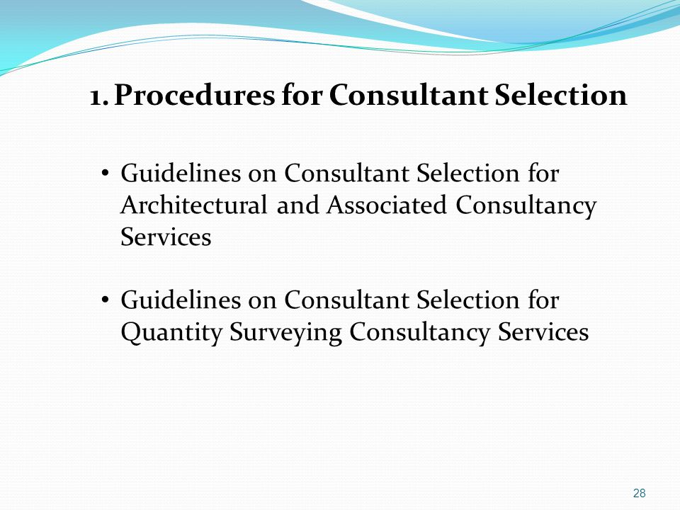 1. Procedures for Consultant Selection
