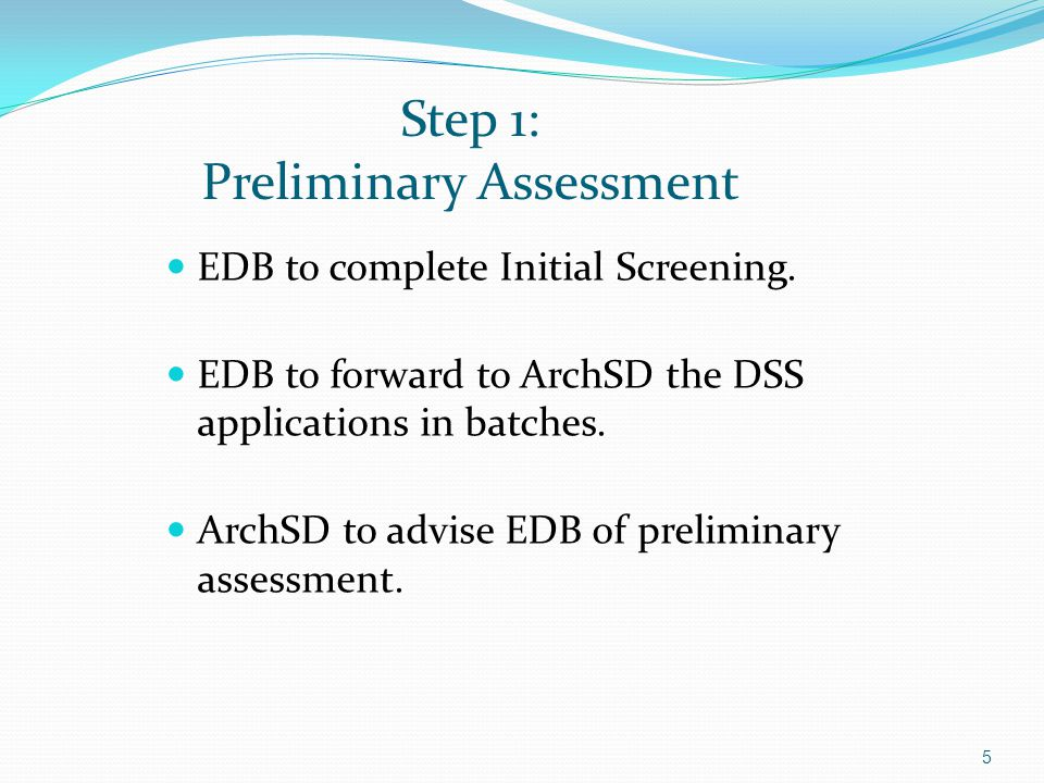 Step 1: Preliminary Assessment