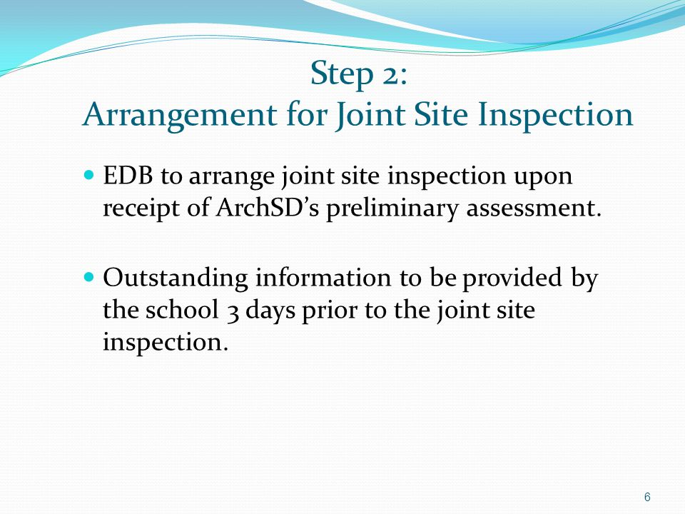Step 2: Arrangement for Joint Site Inspection