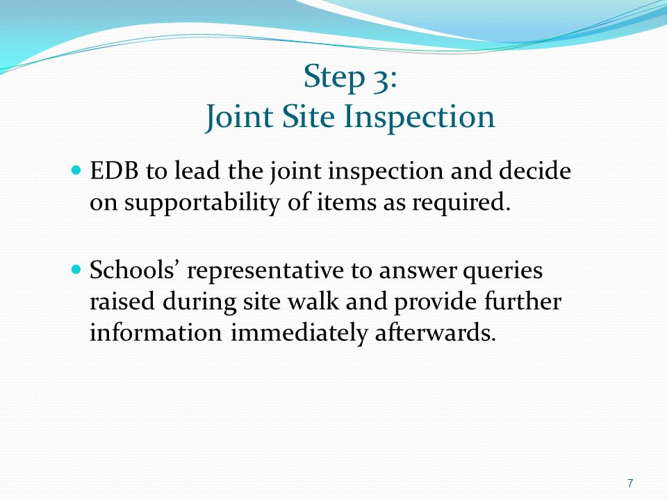 Step 3: Joint Site Inspection