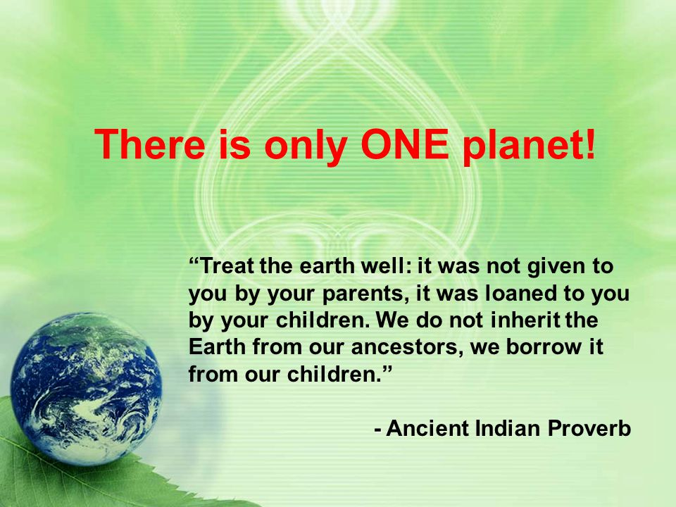 There is only ONE planet!