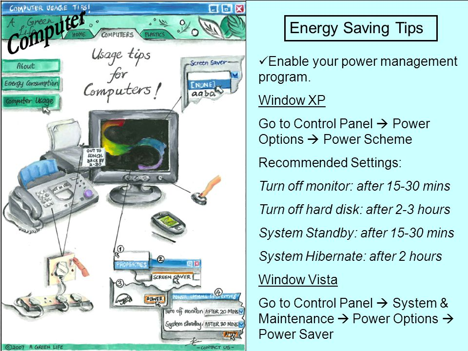 Computer Energy Saving Tips Enable your power management program.