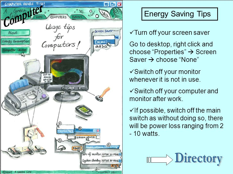 Computer Directory Energy Saving Tips Turn off your screen saver