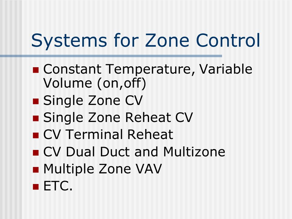 Systems for Zone Control